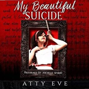 Audio Book Review: My Beautiful Suicide by Atty Eve