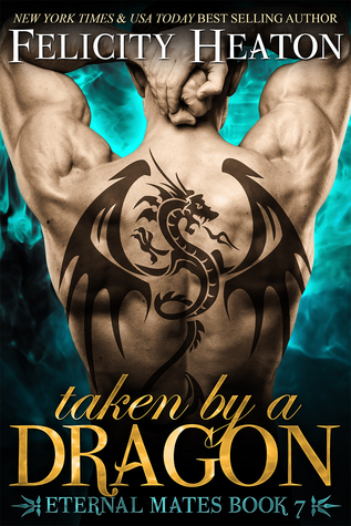 Review: Taken by a Dragon by Felicity Heaton