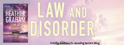 Review: Law and Disorder by Heather Graham