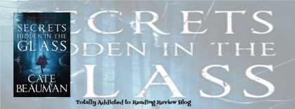 Review: Secrets Hidden in the Glass by Cate Beauman