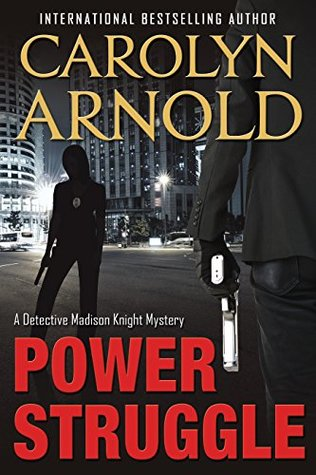 Review Tour: Power Struggle by Carolyn Arnold