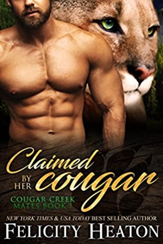 Review: Claimed by Her Cougaar by Felicity Heaton