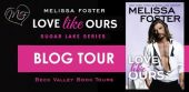 Review Tour: Love Like Ours by Melissa Foster