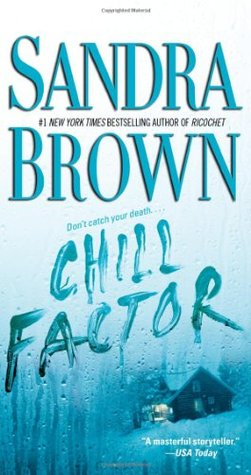 Review: Chill Factor by Sandra Brown