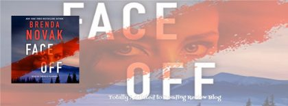 Audio Book Review: Face Off by Brenda Novak