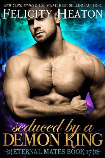 Review: Seduced by a Demon King by Felicity Heaton