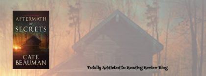 Review: Aftermath of Secrets by Cate Beauman