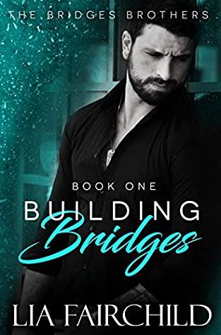 Review: Building Bridges by Lia Fairchild