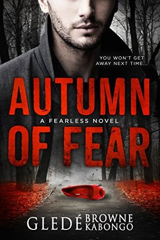 Review: Autumn of Fear by Glede Browne Kabongo