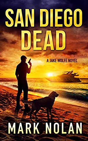 Review: San Diego Dead by Mark Nolan