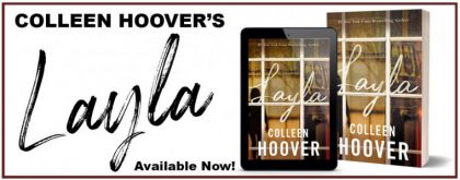 Blog Tour and Giveaway for Layla by Colleen Hoover