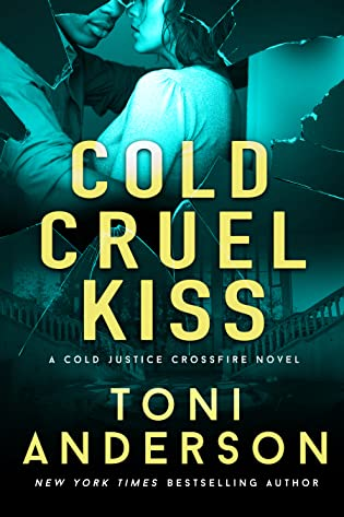 Cold Cruel Kiss  by Toni Anderson