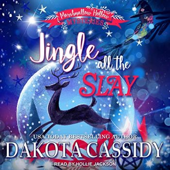 Jingle all the Slay  by Dakota Cassidy