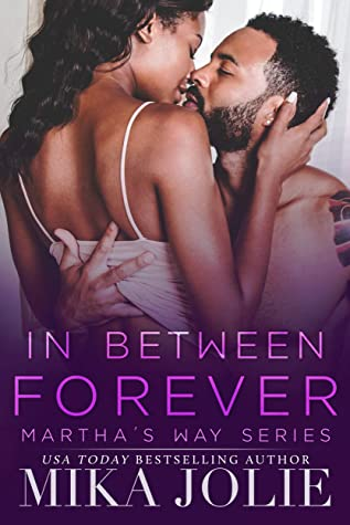 In Between Forever by Mika Jolie