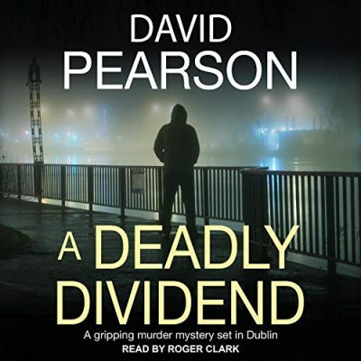 Review: Deadly Dividend by David Pearson