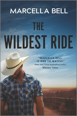 The Wildest Ride  by Marcella Bell