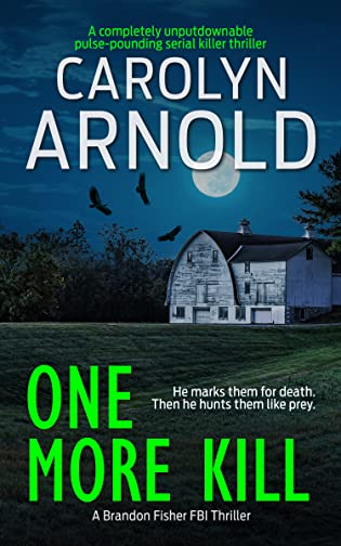 One More Kill  by Carolyn Arnold